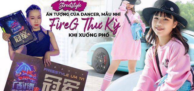 Streetstyle ấn tượng của dancer, mẫu nhí FireG Thư Kỳ khi xuống phố
