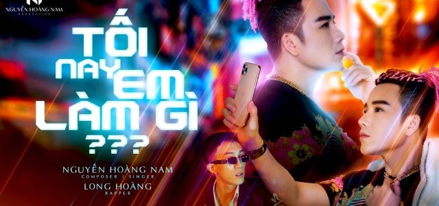 Nguyễn Hoàng Nam và những điều đầu tiên thực hiện trong MV Tối nay em làm gì?