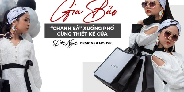 Mẫu nhí Gia Bảo xuống phố cùng thiết kế của Đắc Ngọc Designer House