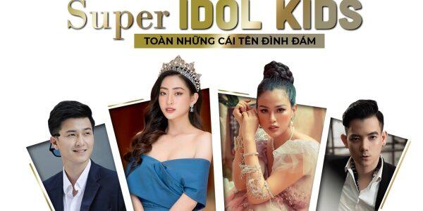 Hé lộ bộ tứ giám khảo Super Idol Kids: Toàn những cái tên đình đám